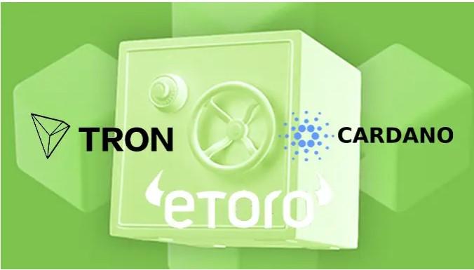 eToroは、Cardano(ADA)およびTron(TRX)の保有者にステーキング報酬を提供します