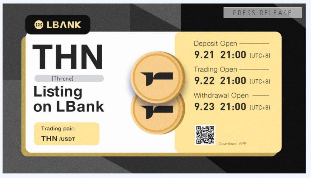 LBank取引所は2021年9月22日にTHN(Throne)を上場します。